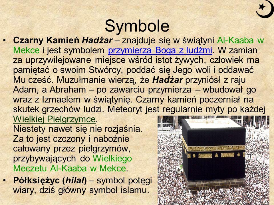 Symbole Czarny Kamień Hadżar – znajduje się w świątyni Al-Kaaba w Mekce i jest symbolem przymierza Boga z ludźmi. W zamian za uprzywilejowane miejsce