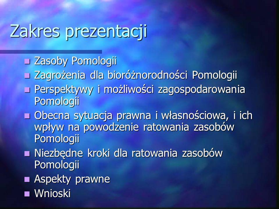 Zakres prezentacji Zasoby Pomologii Zasoby Pomologii Zagrożenia dla bioróżnorodności Pomologii Zagrożenia dla bioróżnorodności Pomologii Perspektywy i