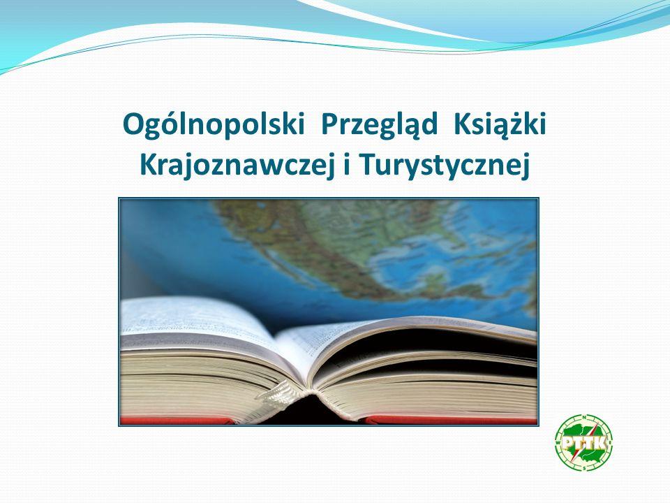 XVI Ogólnopolski Przegląd Książki Krajoznawczej i Turystycznej Poznań2007
