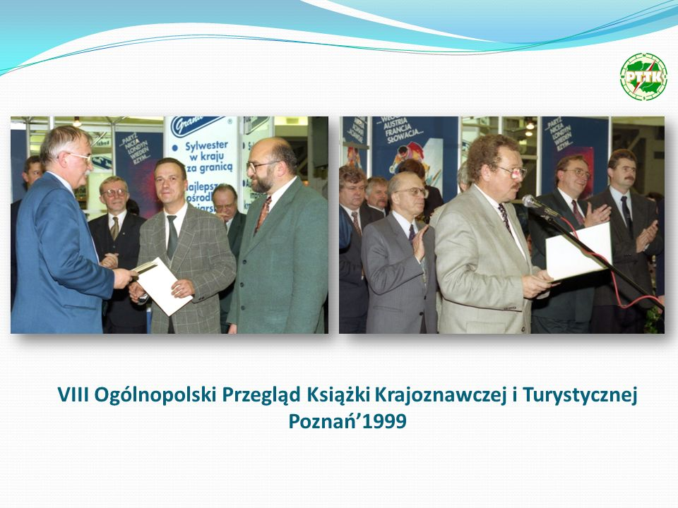 VIII Ogólnopolski Przegląd Książki Krajoznawczej i Turystycznej Poznań1999