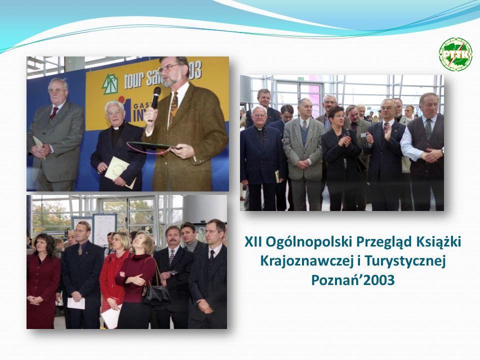 XII Ogólnopolski Przegląd Książki Krajoznawczej i Turystycznej Poznań2003