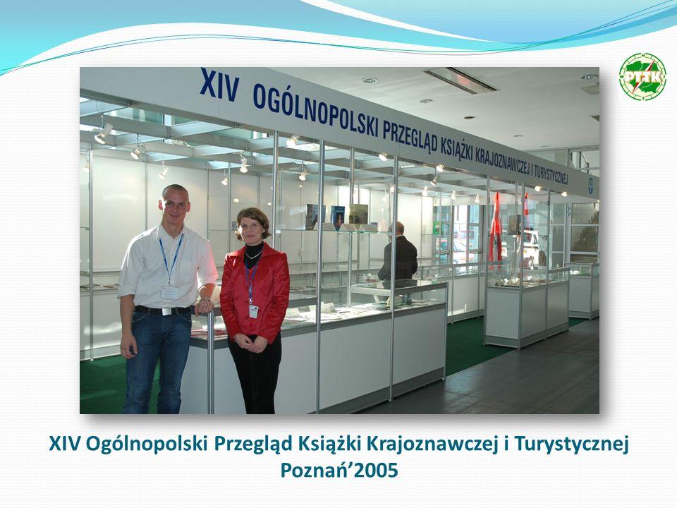 XIV Ogólnopolski Przegląd Książki Krajoznawczej i Turystycznej Poznań2005
