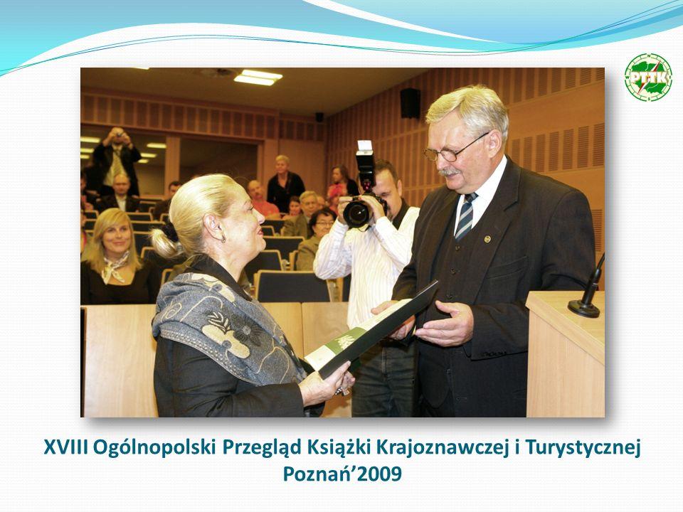 XVIII Ogólnopolski Przegląd Książki Krajoznawczej i Turystycznej Poznań2009