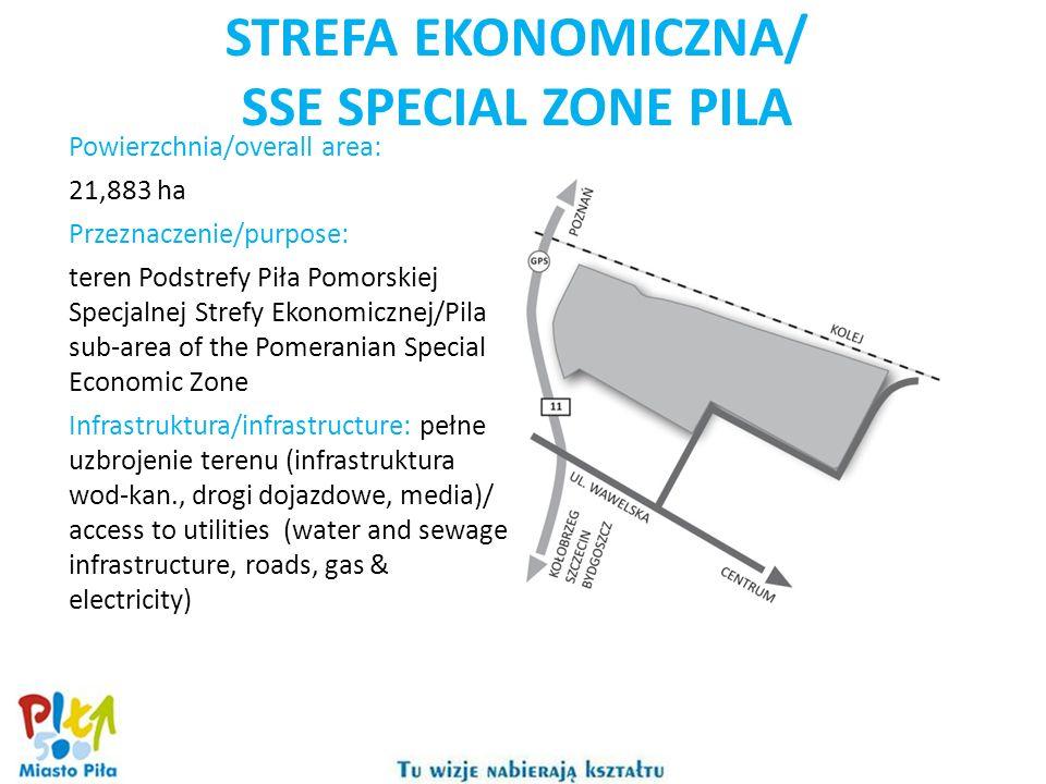 STREFA EKONOMICZNA/ SSE SPECIAL ZONE PILA Powierzchnia/overall area: 21,883 ha Przeznaczenie/purpose: teren Podstrefy Piła Pomorskiej Specjalnej Strefy Ekonomicznej/Pila sub-area of the Pomeranian Special Economic Zone Infrastruktura/infrastructure: pełne uzbrojenie terenu (infrastruktura wod-kan., drogi dojazdowe, media)/ access to utilities (water and sewage infrastructure, roads, gas & electricity)