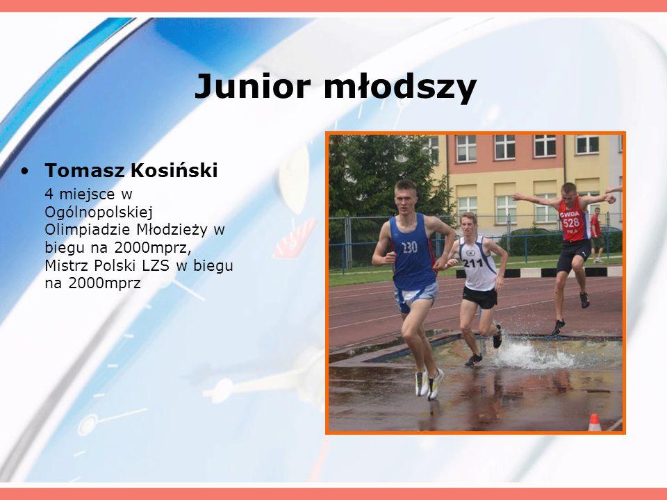 Junior młodszy Tomasz Kosiński 4 miejsce w Ogólnopolskiej Olimpiadzie Młodzieży w biegu na 2000mprz, Mistrz Polski LZS w biegu na 2000mprz