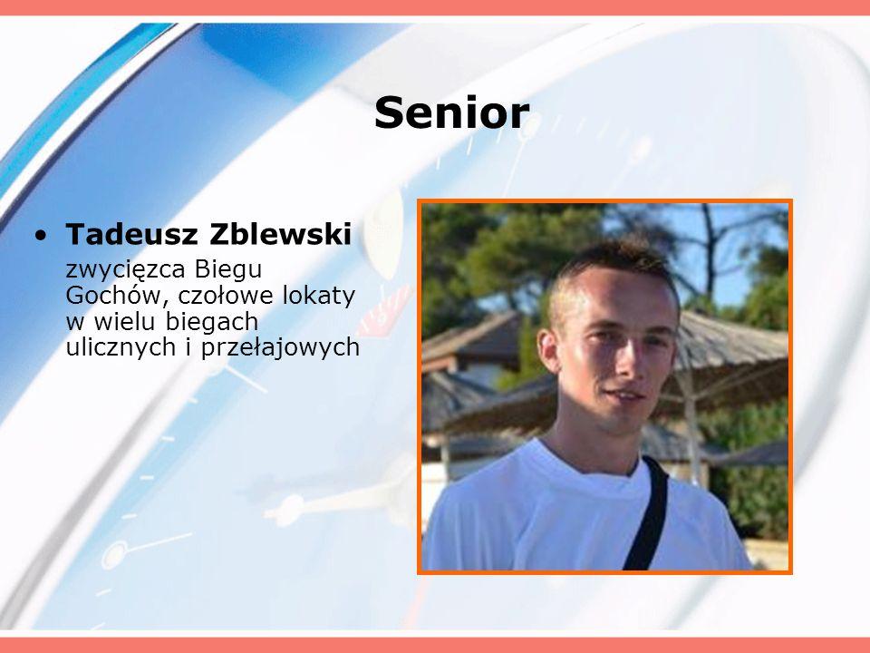 Senior Tadeusz Zblewski zwycięzca Biegu Gochów, czołowe lokaty w wielu biegach ulicznych i przełajowych