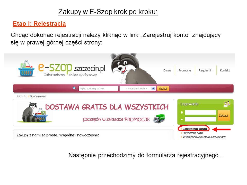 Zakupy w E-Szop krok po kroku: Etap I: Rejestracja Chcąc dokonać rejestracji należy kliknąć w link Zarejestruj konto znajdujący się w prawej górnej cz