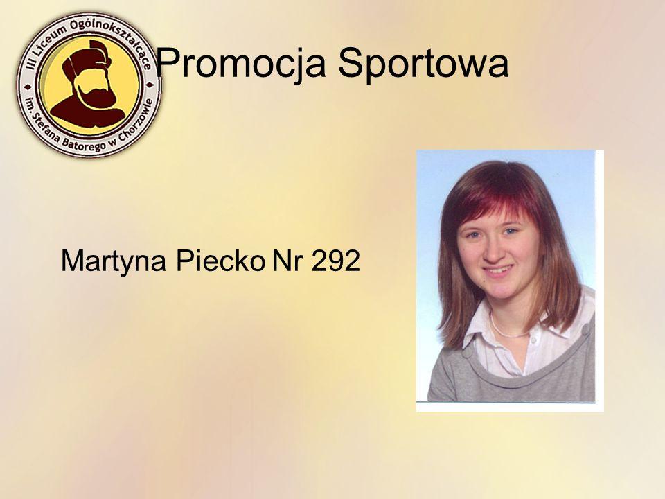 Promocja Sportowa Martyna Piecko Nr 292