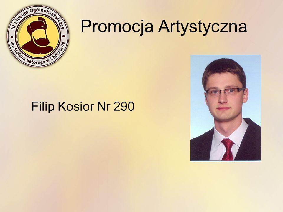 Promocja Artystyczna Filip Kosior Nr 290