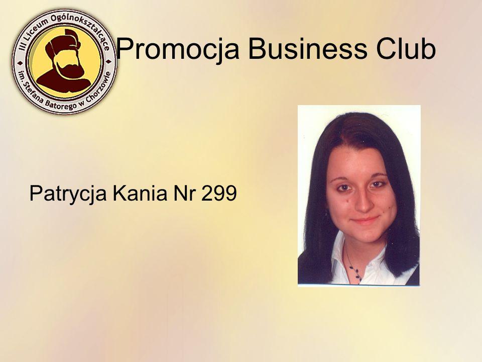 Promocja Business Club Patrycja Kania Nr 299