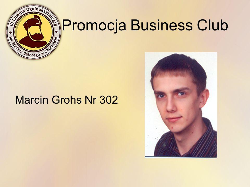 Promocja Business Club Marcin Grohs Nr 302
