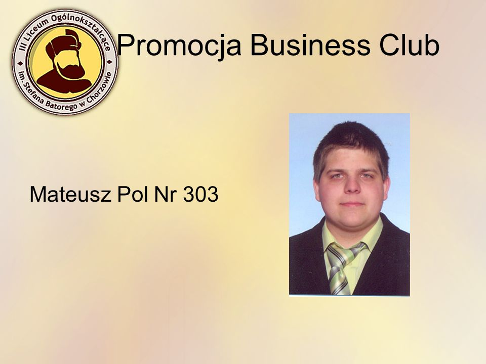 Promocja Business Club Mateusz Pol Nr 303