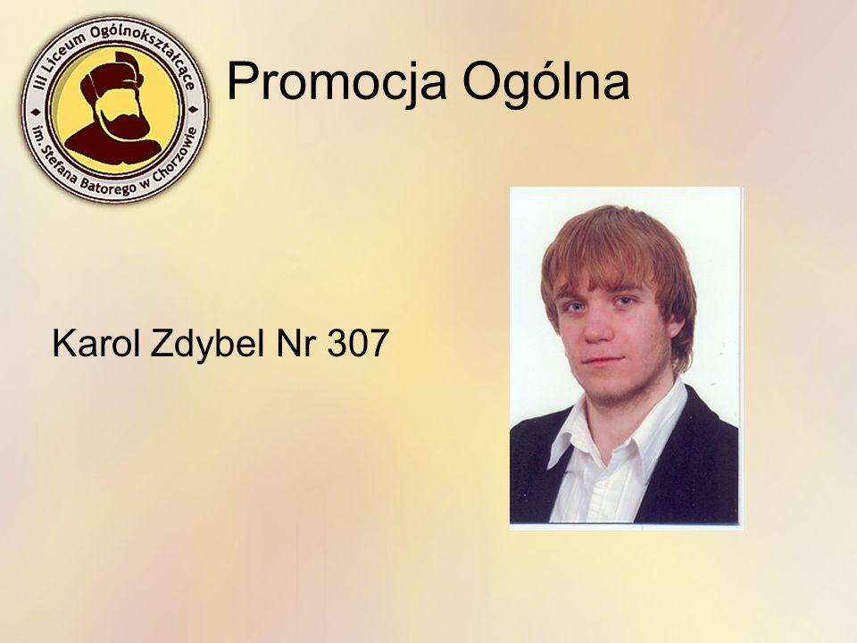 Promocja Ogólna Karol Zdybel Nr 307