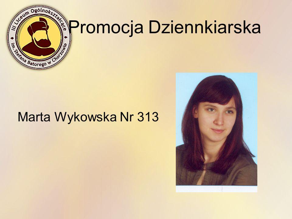 Promocja Dziennkiarska Marta Wykowska Nr 313