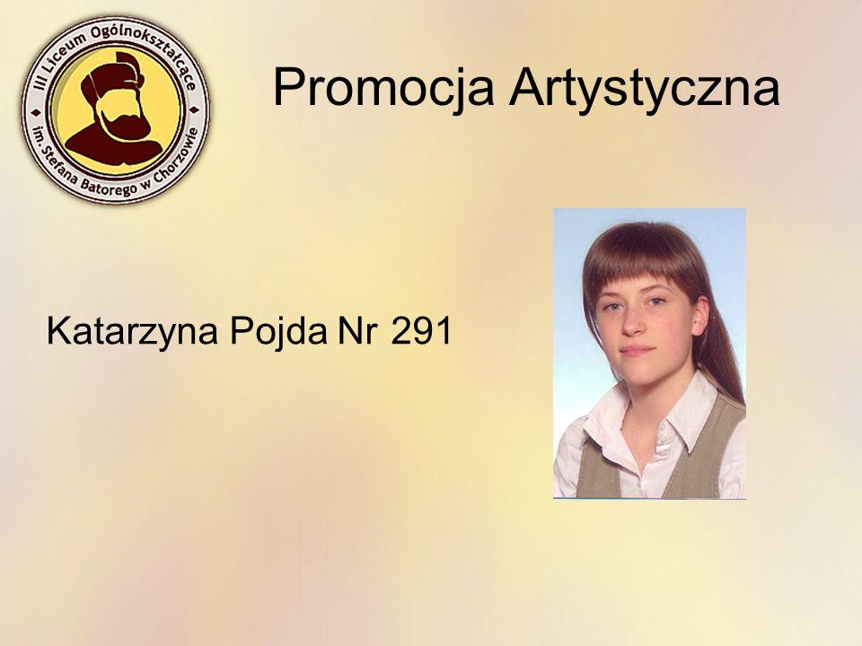 Promocja Artystyczna Katarzyna Pojda Nr291