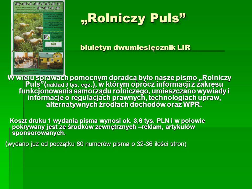 Rolniczy Puls biuletyn dwumiesięcznik LIR Rolniczy Puls biuletyn dwumiesięcznik LIR W wielu sprawach pomocnym doradcą było nasze pismo Rolniczy Puls(