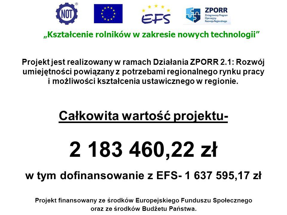 Projekt jest realizowany w ramach Działania ZPORR 2.1: Rozwój umiejętności powiązany z potrzebami regionalnego rynku pracy i możliwości kształcenia us