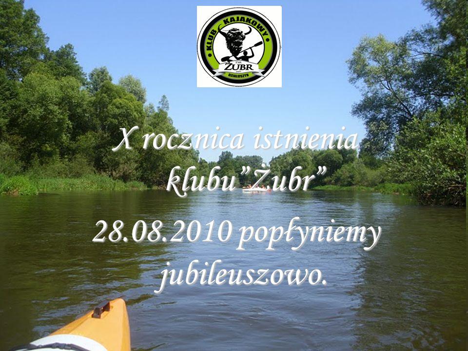 To już X lat 2000-2010 Jubileuszowy spływ kajakowy rzeką Liswartą i Wartą
