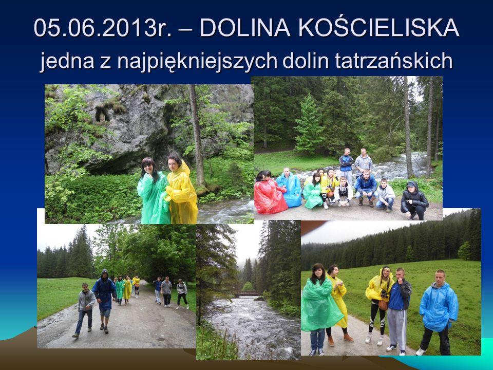 05.06.2013r. – DOLINA KOŚCIELISKA jedna z najpiękniejszych dolin tatrzańskich