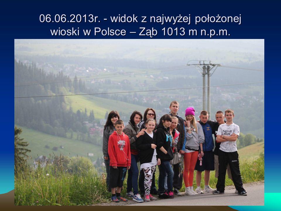 06.06.2013r. - widok z najwyżej położonej wioski w Polsce – Ząb 1013 m n.p.m.