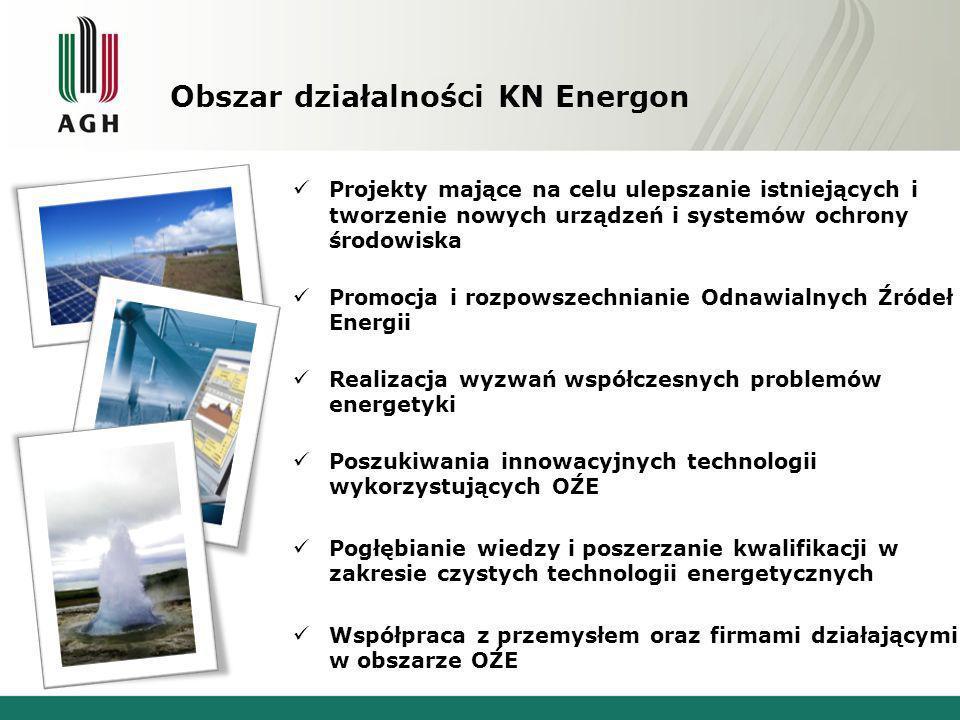 Obszar działalności KN Energon Projekty mające na celu ulepszanie istniejących i tworzenie nowych urządzeń i systemów ochrony środowiska Promocja i ro