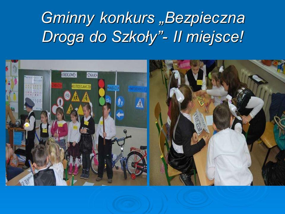 Gminny konkurs Bezpieczna Droga do Szkoły- II miejsce!