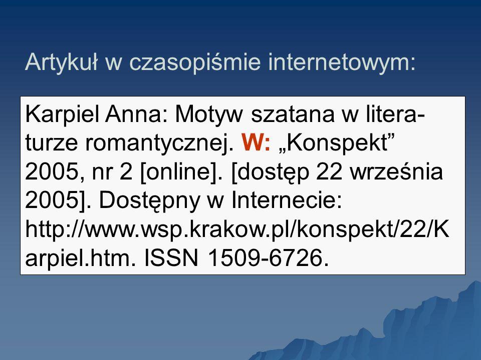 Karpiel Anna: Motyw szatana w litera- turze romantycznej. W: Konspekt 2005, nr 2 [online]. [dostęp 22 września 2005]. Dostępny w Internecie: http://ww