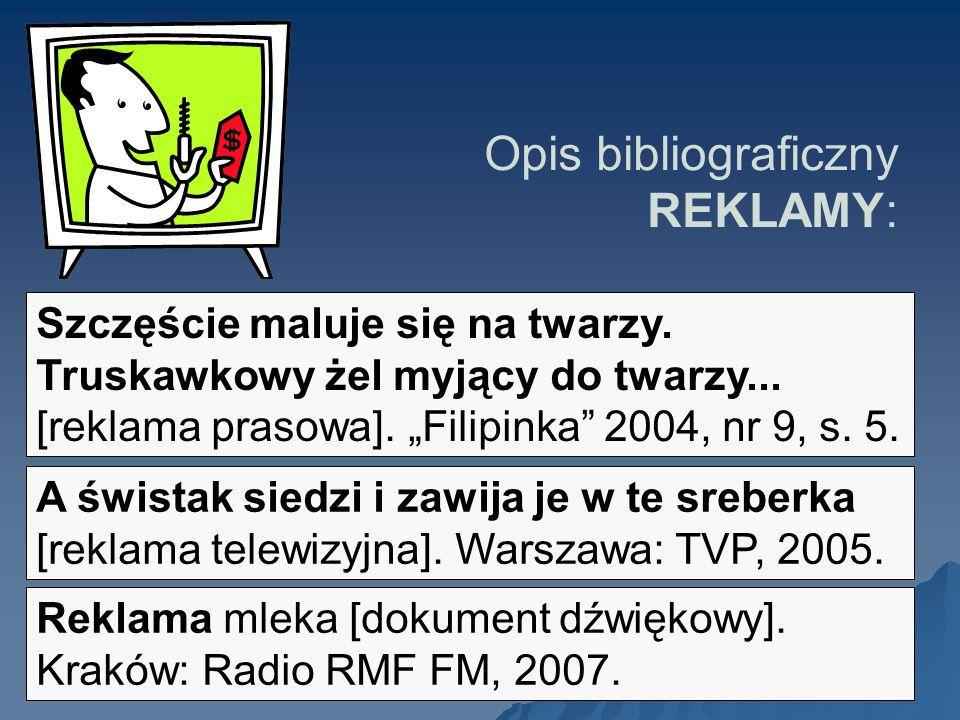 Opis bibliograficzny REKLAMY: Szczęście maluje się na twarzy. Truskawkowy żel myjący do twarzy... [reklama prasowa]. Filipinka 2004, nr 9, s. 5. A świ