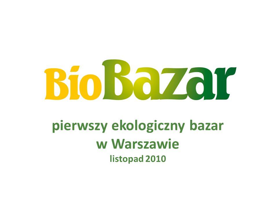 pierwszy ekologiczny bazar w Warszawie listopad 2010