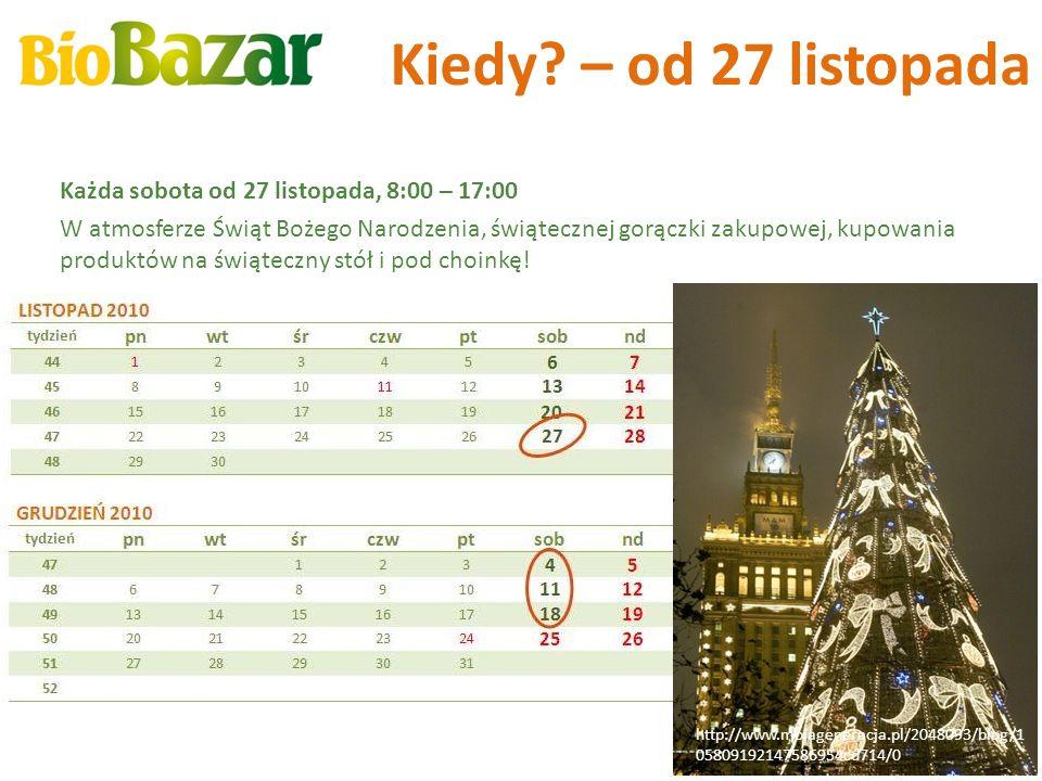 Kiedy? – od 27 listopada Każda sobota od 27 listopada, 8:00 – 17:00 W atmosferze Świąt Bożego Narodzenia, świątecznej gorączki zakupowej, kupowania pr