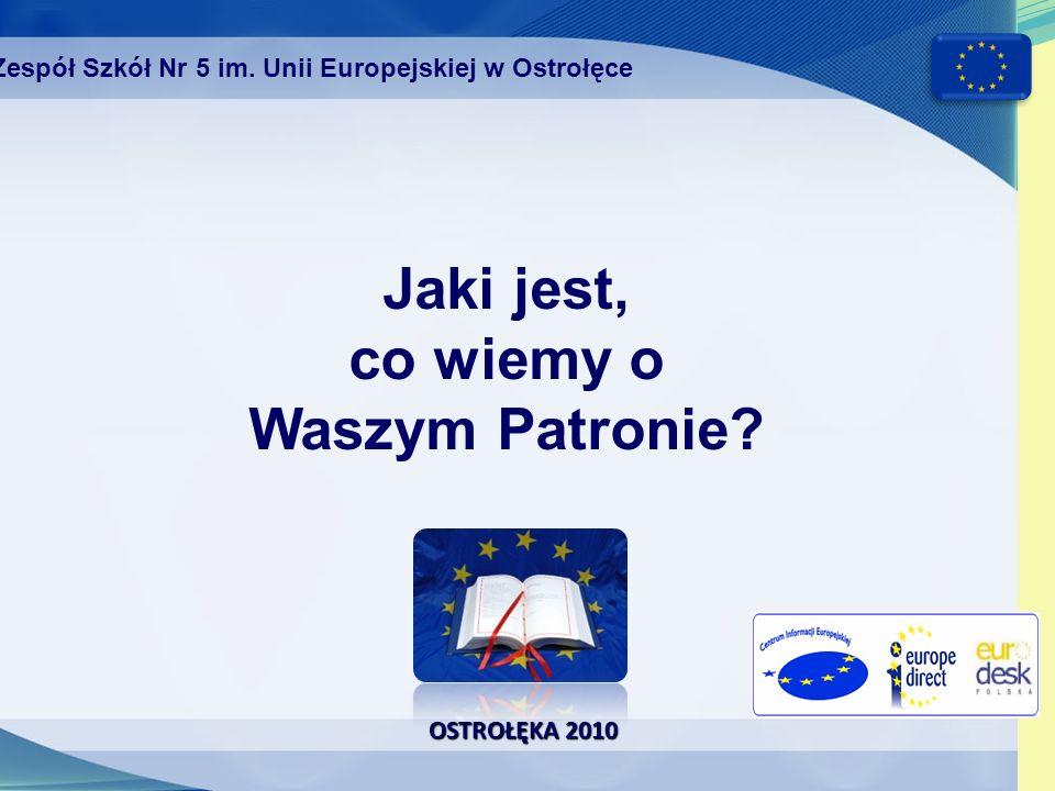 OSTROŁĘKA 2010 Została ogłoszona nowa strategia rozwoju UE 2020 Zespół Szkół Nr 5 im.