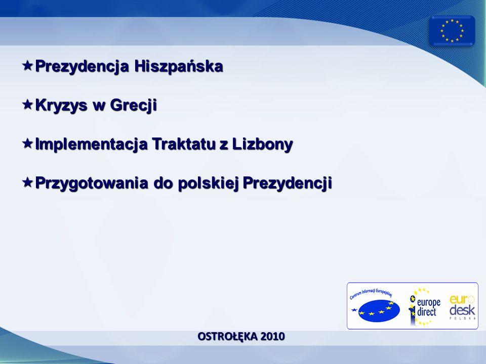 OSTROŁĘKA 2010 Pod jakim względem Polska może szczególnie skorzystać na Prezydencji: politycznym – wzrośnie znaczenie Polski w UE gospodarczym – zwiększy się ilość inwestycji w Polsce kulturalnym – wypromujemy w UE naszą kulturę turystycznym – wzrośnie liczba odwiedzających nasz kraj