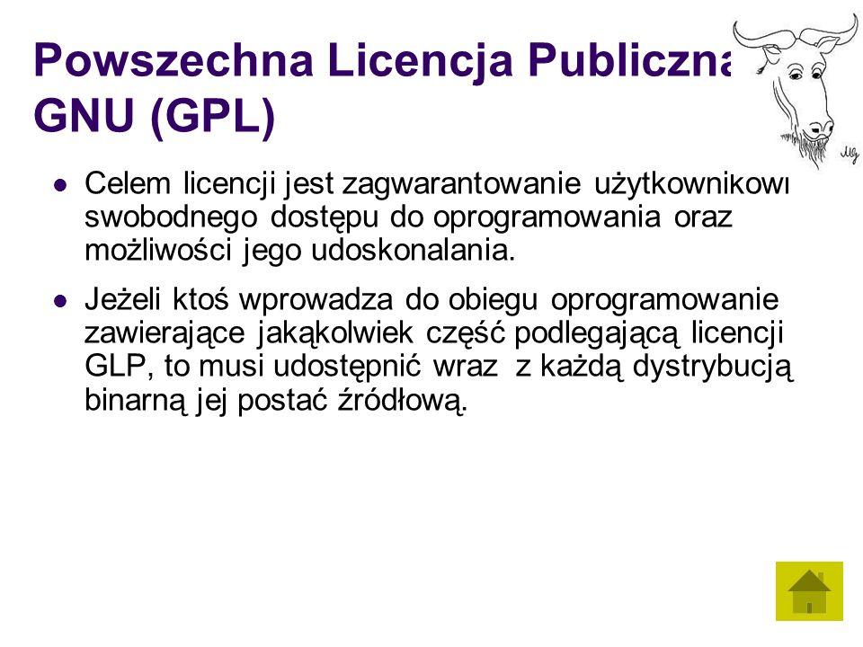 Powszechna Licencja Publiczna GNU (GPL) Celem licencji jest zagwarantowanie użytkownikowi swobodnego dostępu do oprogramowania oraz możliwości jego udoskonalania.