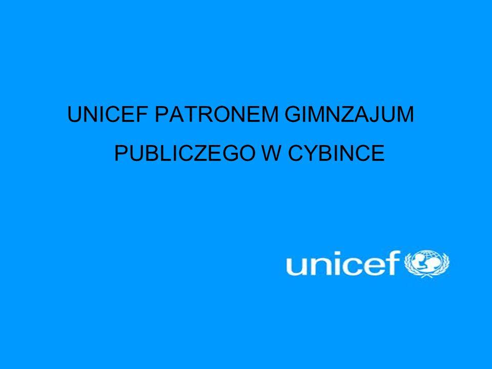 UNICEF PATRONEM GIMNZAJUM PUBLICZEGO W CYBINCE
