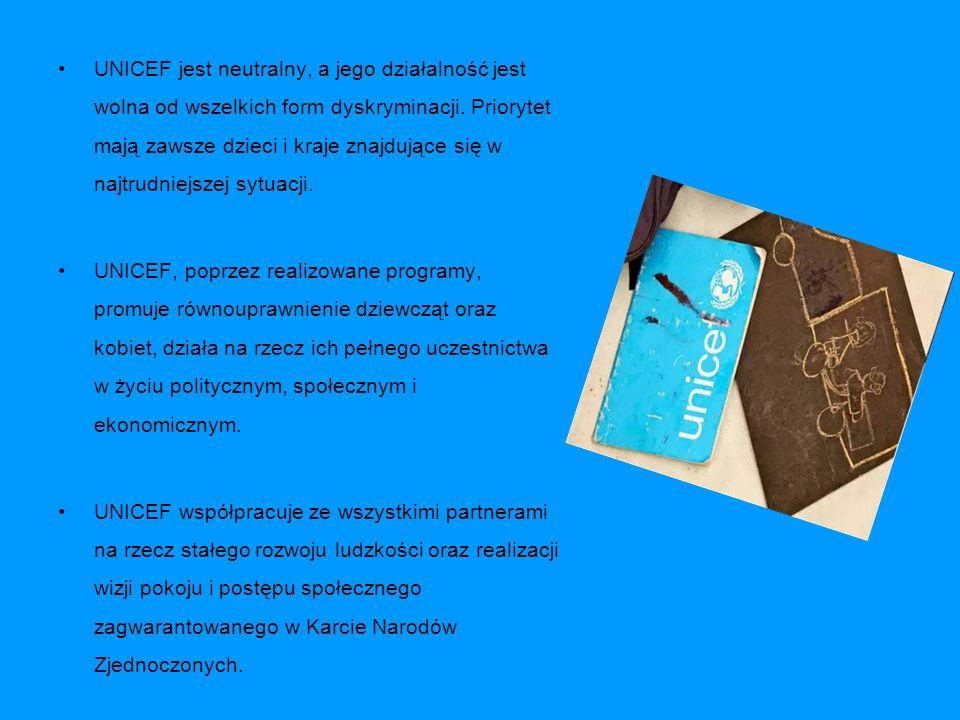 UNICEF jest neutralny, a jego działalność jest wolna od wszelkich form dyskryminacji. Priorytet mają zawsze dzieci i kraje znajdujące się w najtrudnie