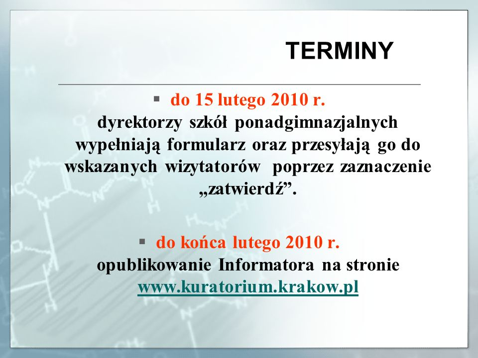 Informacje dotyczące rekrutacji w Nowym Sączu: jozef.klimek@kuratorium.krakow.pl kazimierz.chamiolo@kuratorium.krakow.pl tel.