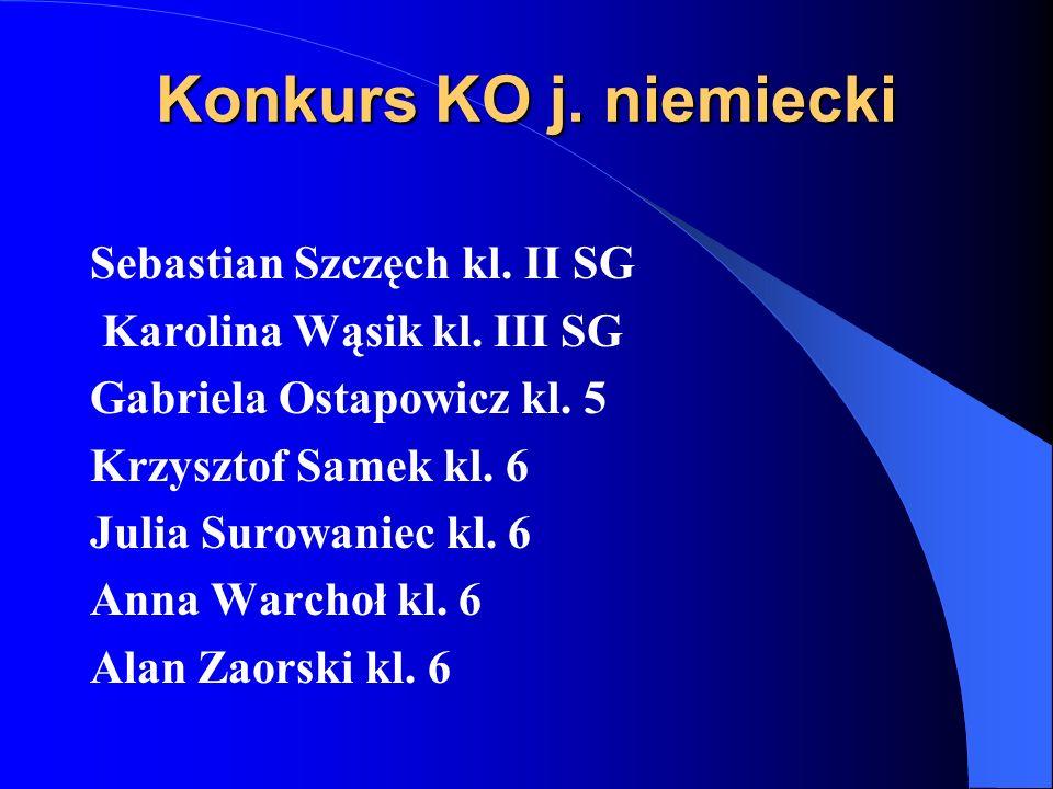 Konkurs KO j.angielski Maksym Steć kl. III SG Gabriela Ostapowicz kl.