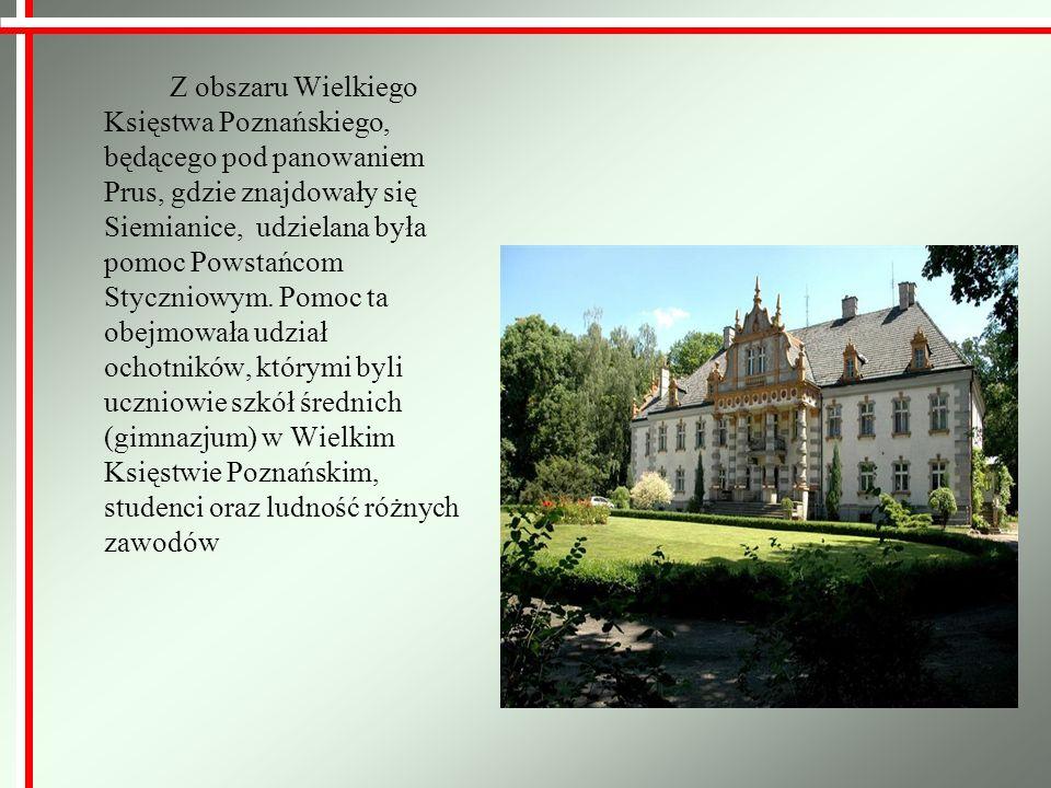 Z obszaru Wielkiego Księstwa Poznańskiego, będącego pod panowaniem Prus, gdzie znajdowały się Siemianice, udzielana była pomoc Powstańcom Styczniowym.