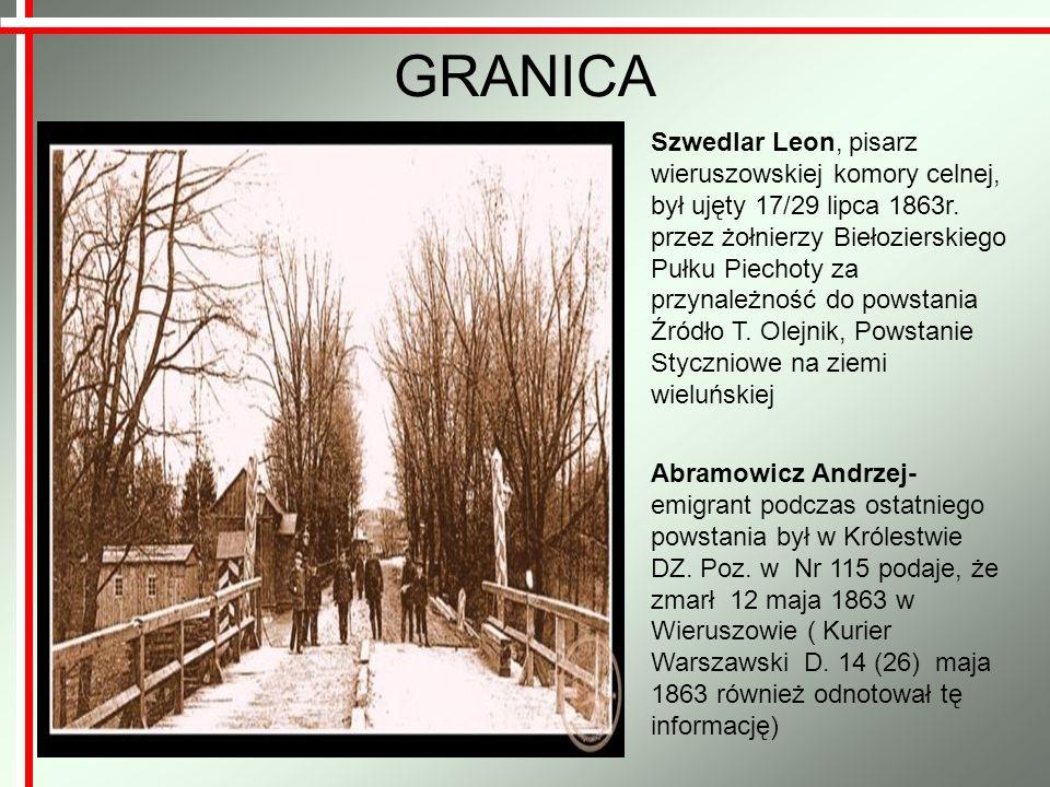 GRANICA Abramowicz Andrzej- emigrant podczas ostatniego powstania był w Królestwie DZ. Poz. w Nr 115 podaje, że zmarł 12 maja 1863 w Wieruszowie ( Kur