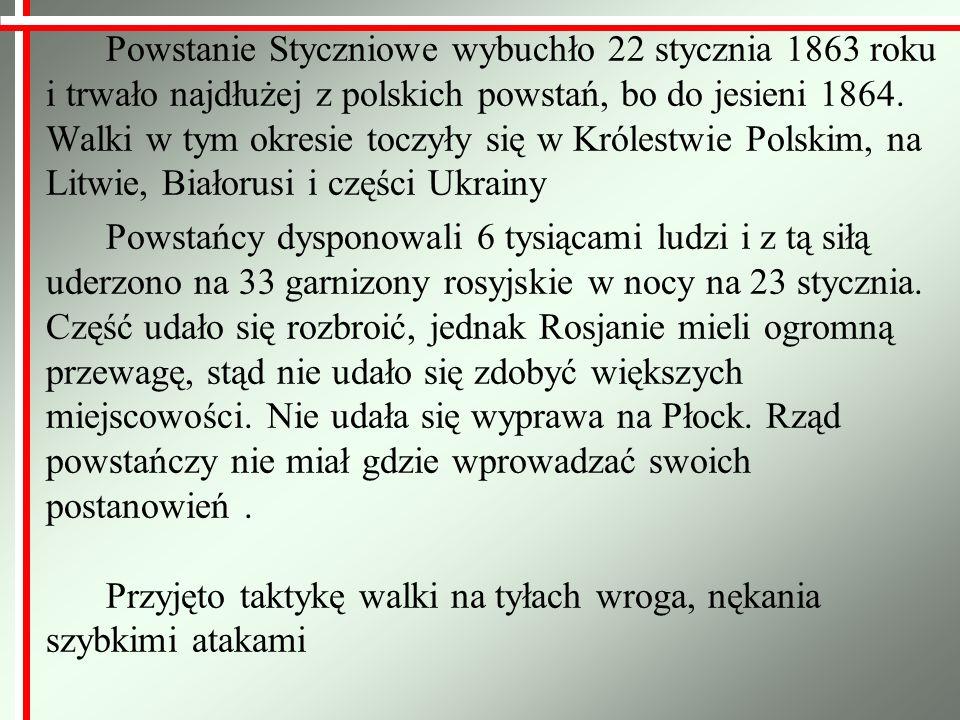 Powstanie Styczniowe wybuchło 22 stycznia 1863 roku i trwało najdłużej z polskich powstań, bo do jesieni 1864. Walki w tym okresie toczyły się w Króle