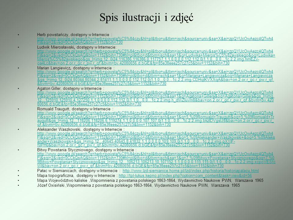 Spis ilustracji i zdjęć Herb powstańczy, dostępny w Internecie : http://www.google.pl/search?q=herb+powsta%C5%84czy&hl=pl&tbo=u&tbm=isch&source=univ&s