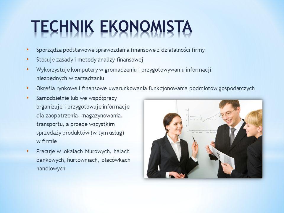 Sporządza podstawowe sprawozdania finansowe z działalności firmy Stosuje zasady i metody analizy finansowej Wykorzystuje komputery w gromadzeniu i prz