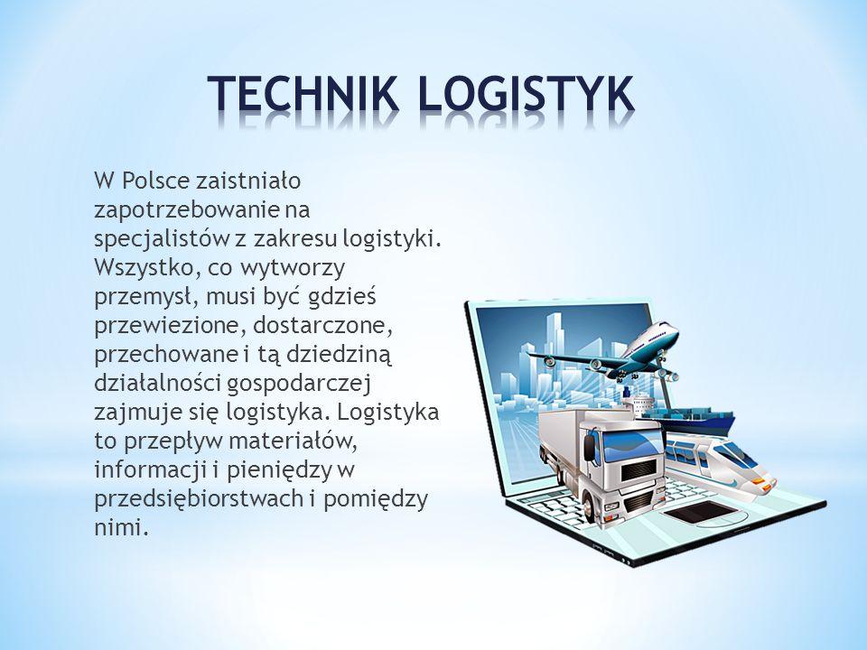 W Polsce zaistniało zapotrzebowanie na specjalistów z zakresu logistyki. Wszystko, co wytworzy przemysł, musi być gdzieś przewiezione, dostarczone, pr