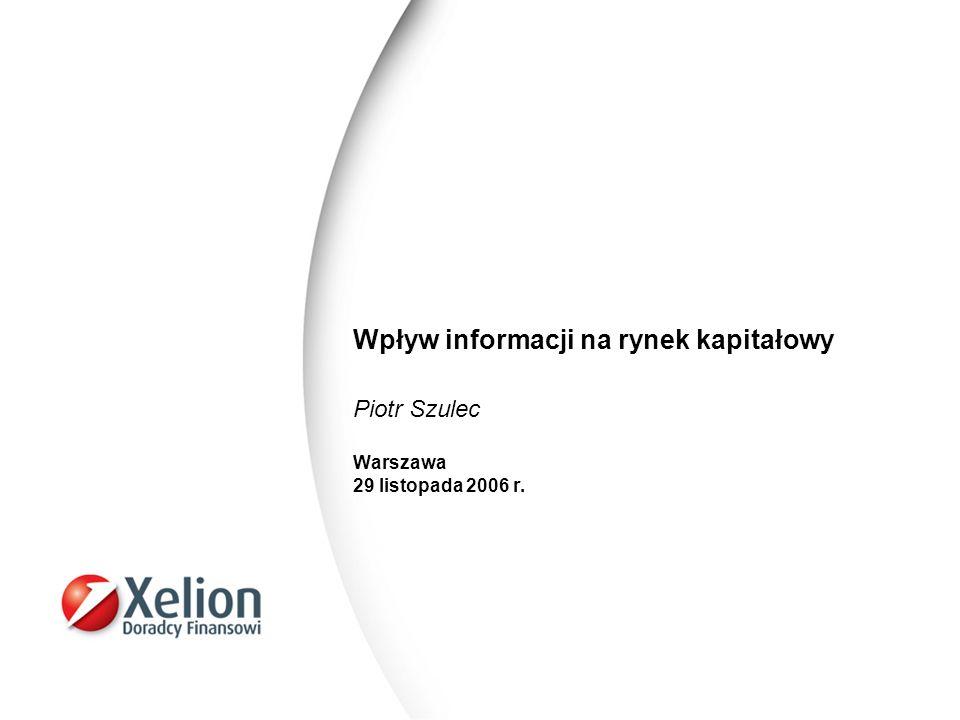 22 Źródło informacji – raporty bieżące i okresowe (PC GUARD) 06.10.2006 (przed sesją) PC GUARD SA nabycie aktywów o znacznej wartości (umowa z 5 października) 21.11.2006 (po sesji) PC GUARD SA zwołanie NWZA spółki (podział 1:100)