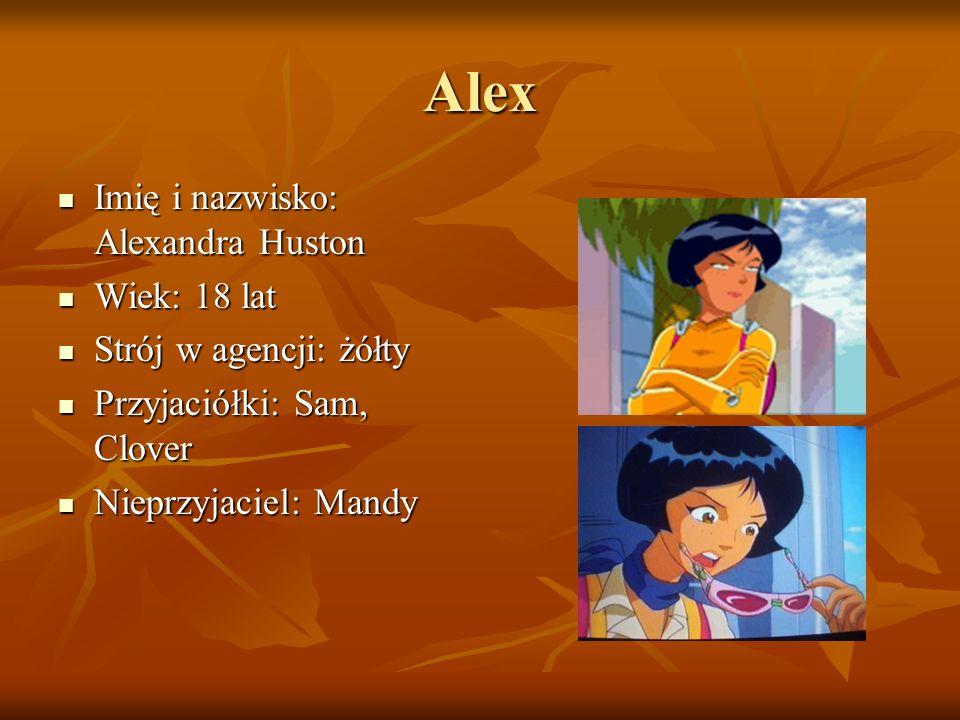 Alex Imię i nazwisko: Alexandra Huston Imię i nazwisko: Alexandra Huston Wiek: 18 lat Wiek: 18 lat Strój w agencji: żółty Strój w agencji: żółty Przyj