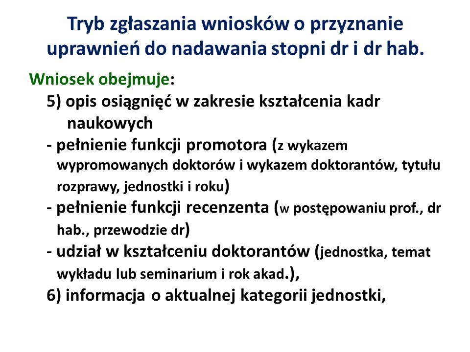 Habilitacja Ustawa z 14.03.2003 Przesłanie wniosku do CKSiT – wyznaczenie 2 recenzentów Ustawa 18.03.2011 W przypadku odmowy RW - informacja do CKSiT, która wyznacza inną jednostkę CKSiT – ocena formalna wniosku (możliwość uzupełnienia) Powołanie 7 osobowej Komisji Habilitacyjnej: CKSiT – 4 os.