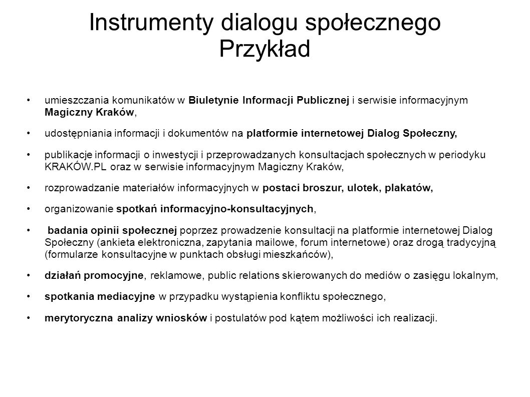 Instrumenty dialogu społecznego Przykład umieszczania komunikatów w Biuletynie Informacji Publicznej i serwisie informacyjnym Magiczny Kraków, udostęp