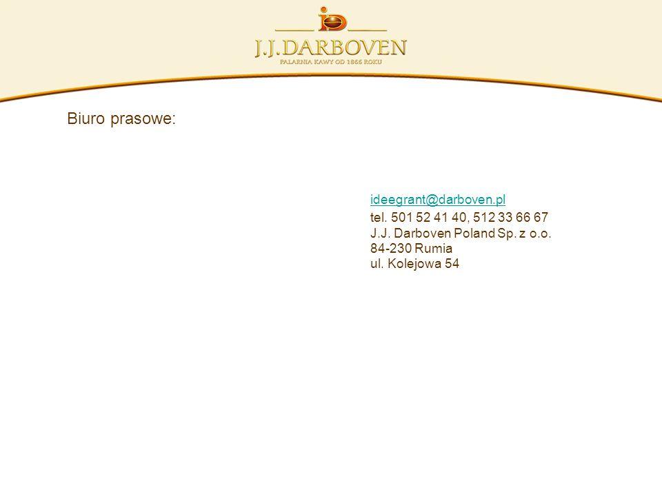 Biuro prasowe: ideegrant@darboven.pl tel. 501 52 41 40, 512 33 66 67 J.J. Darboven Poland Sp. z o.o. 84-230 Rumia ul. Kolejowa 54