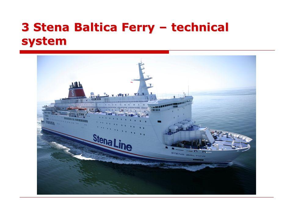 3 Stena Baltica Ferry – technical system
