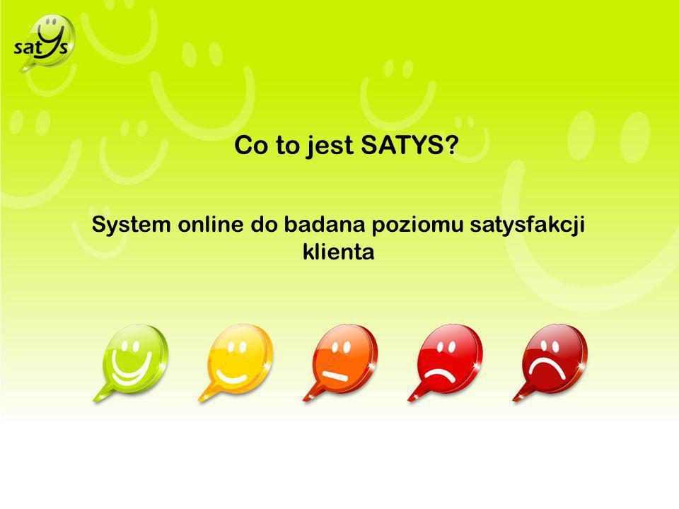 Co to jest SATYS? System online do badana poziomu satysfakcji klienta
